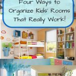 Four Ways to Organize Kids' Rooms That