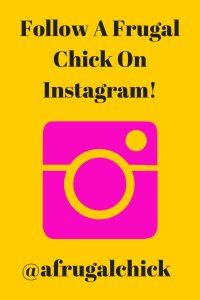 Follow A Frugal Chick On Instagram!