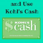 How To Earn and Use Kohl's Cash