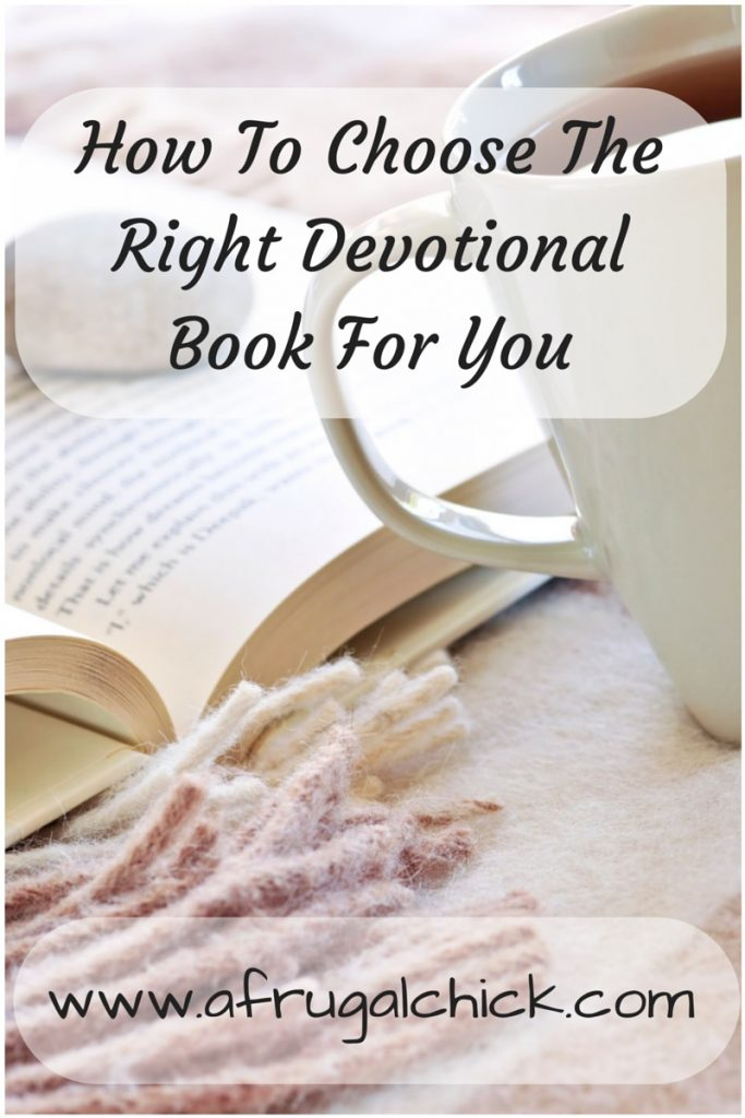 How To Choose The Style Of The: How To Choose The Right Devotional Book