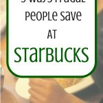 5 Ways Frugal People Save At Starbucks