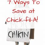 7 Ways To Save at Chick-fil-A!
