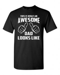 awesome dad tshirt