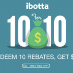 ibotta ten dollar rebates