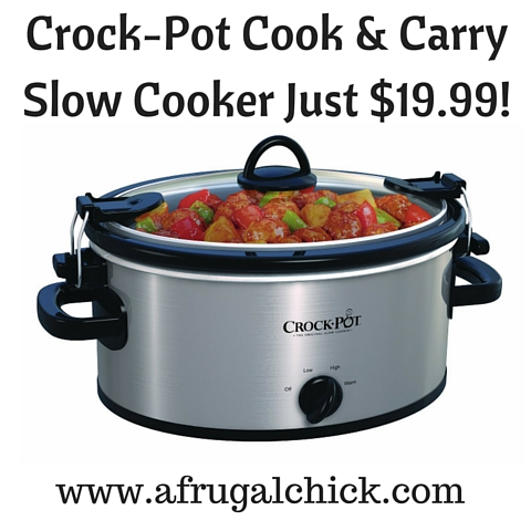 Crock-Pot Cook & Carry Slow Cooker Just $19.99!