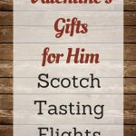 Valentine's Gifts for Scotch Drinkers