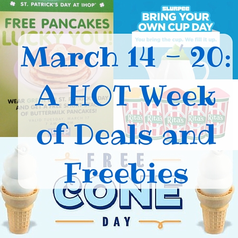 March 14 - 20- A HOT Week of Deals and Freebies