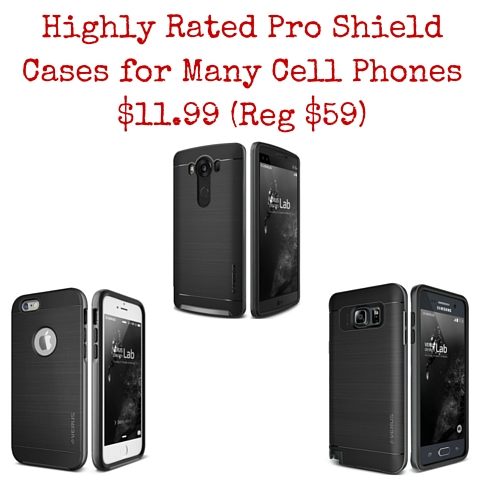 Verus High Pro Shield Cases for Most Cell Phones $11.99 (Reg $59)