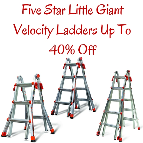 Five Star Little Giant Velocity Ladders Up To 40% Off