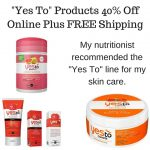 -Yes To- Products 40% Off Online Plus FREE Shipping