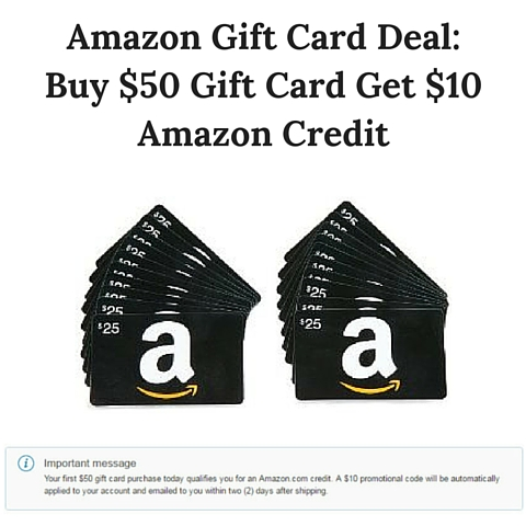 Amazon Gift Card Deal- Buy $50 Gift Card Get $10 Amazon Credit
