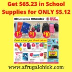 Office Depot%2FOfficeMax- Get $65.23 in School Supplies for $5.12