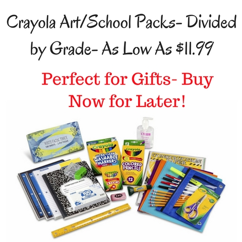 Crayola Art%2FSchool Packs- Divided by Grade- As Low As $11.99