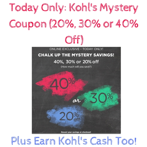 today-only-kohls-mystery-coupon-20-30-or-40-off