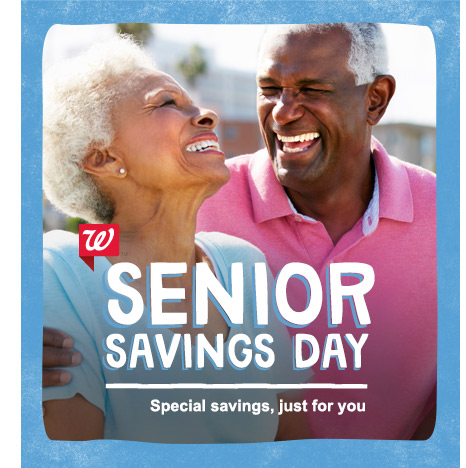 Senior Savings Day Promotion on 12/4 Walgreens TODAY you can save 20% in-store on regularly priced items from health and wellness to personal beauty products.