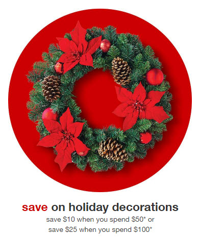 Target Holiday Decor Purchase 25 Off 100 Or 10 Off 50 Plus The Extra 15 Off