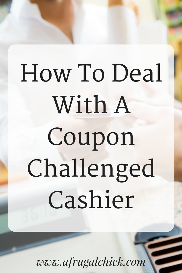 How To Deal With A Coupon Challenged Cashier