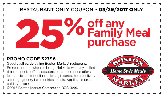 photo regarding Printable Boston Market Coupons called Boston Market place - 25% Off Any Loved ones Supper (5/29/17 Simply just)