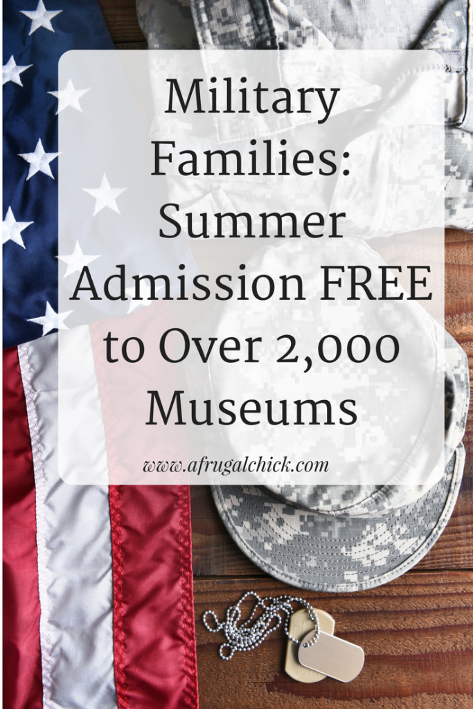 Participating museums across the country offer free family admission for active duty military families from Memorial Day through Labor Day.