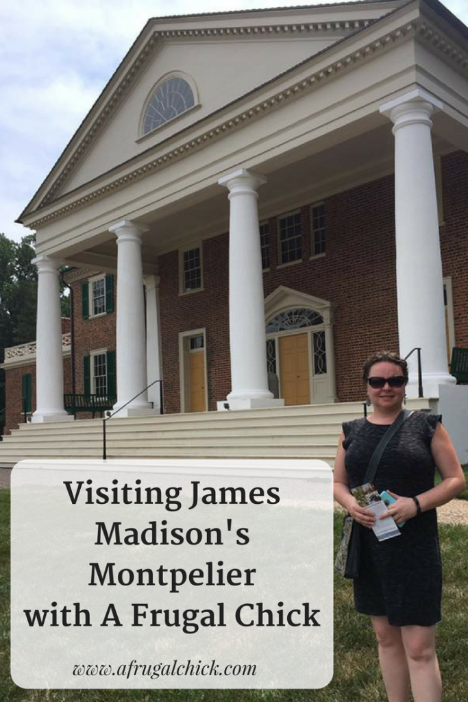 Visiting Montpelier: Madison Presidential Family Estate- Here is everything you need to know about visiting this presidential estate.