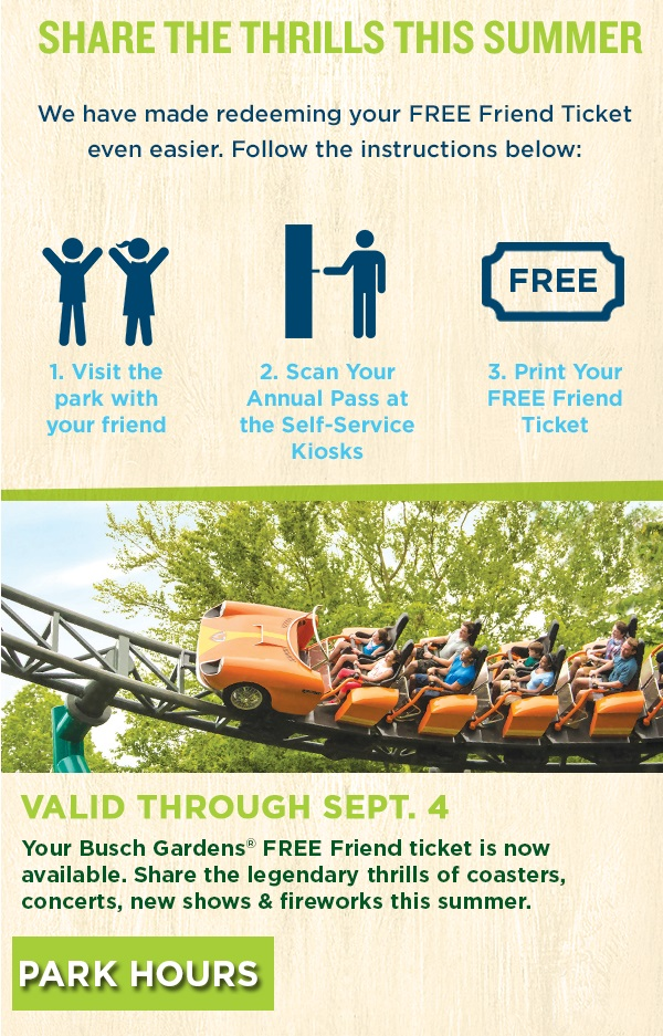Busch Gardens FREE Friend Pass- Season Ticket Holders Get To Bring ...