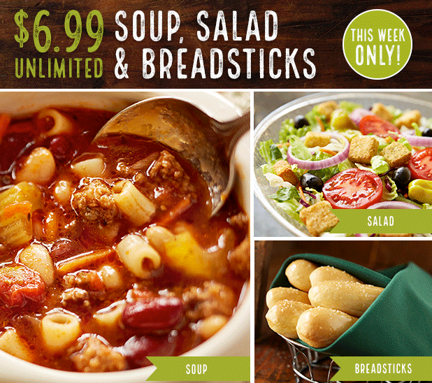 Last day olive garden unlimited soup salad and breadsticks for just for Soup salad and breadsticks olive garden