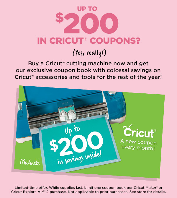 Buy a Cricut Cutting Machine And Get $200 In Cricut Coupons!
