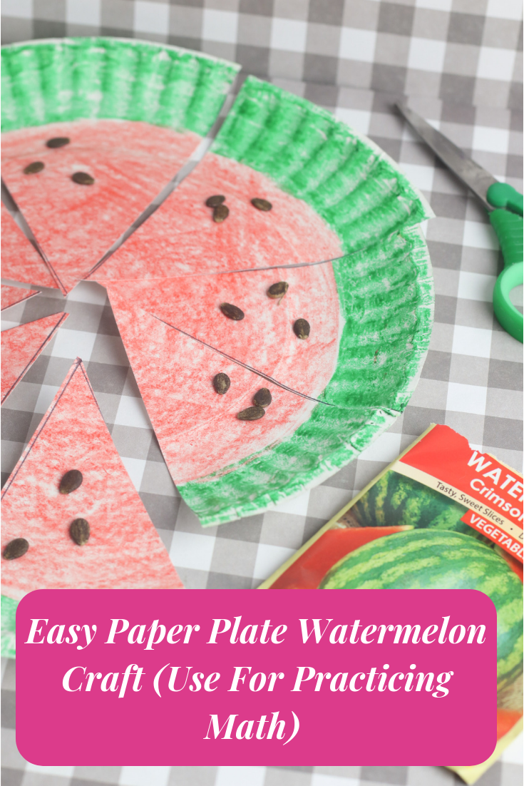 Easy Paper Plate Watermelon Craft- Use this easy craft to teach fractions, multiplication, addition, subtraction and more!