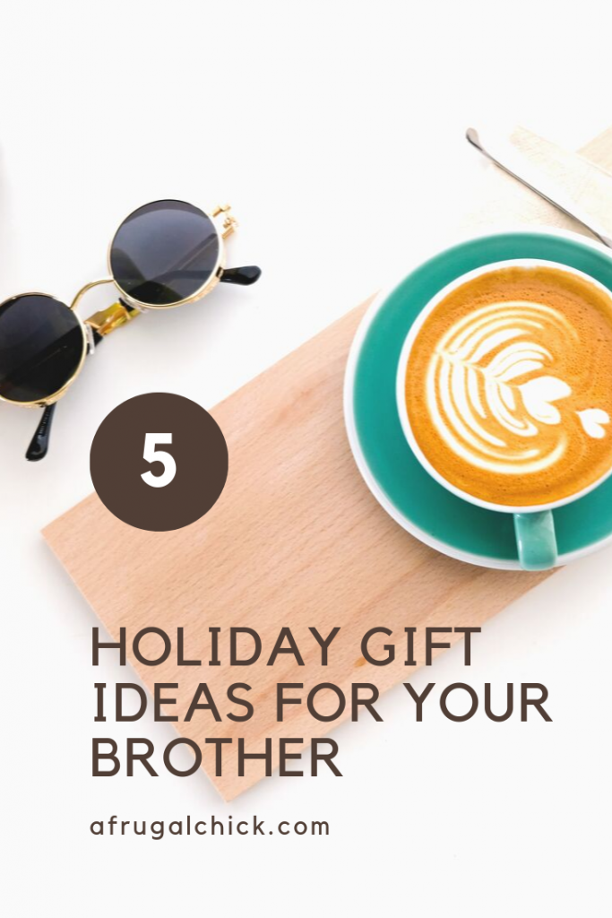 Holiday Gift Ideas for Your Brother- Brothers are weird. You should show your appreciation for him with gifts he's sure to love.