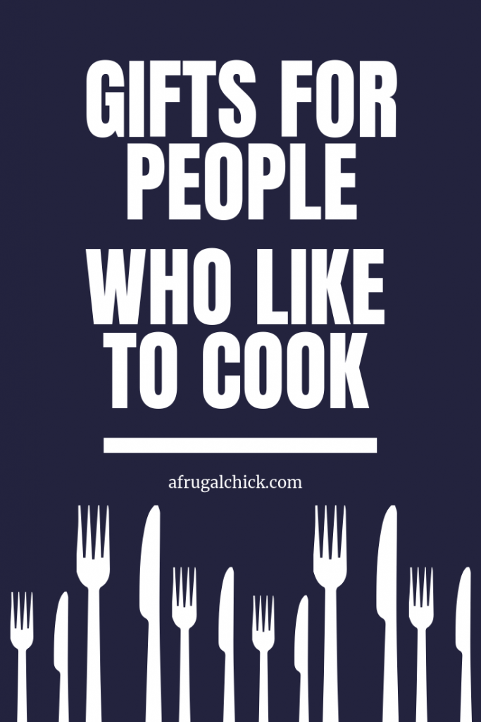 Gifts For People Who Love To Cook- No matter what your budget is we have the perfect gifts for the people you love who love to cook!