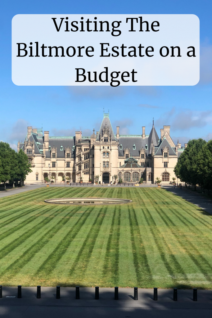 Visiting The Biltmore Estate on a Budget