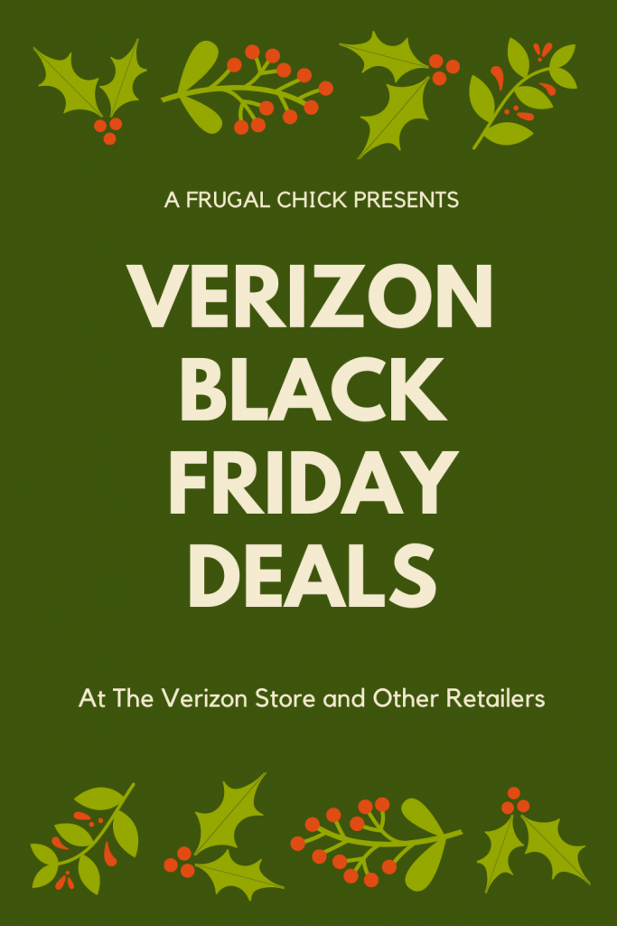 Verizon Black Friday Deals- If you are looking for Verizon Black Friday Deals both in their stores and major retailers this is the place!