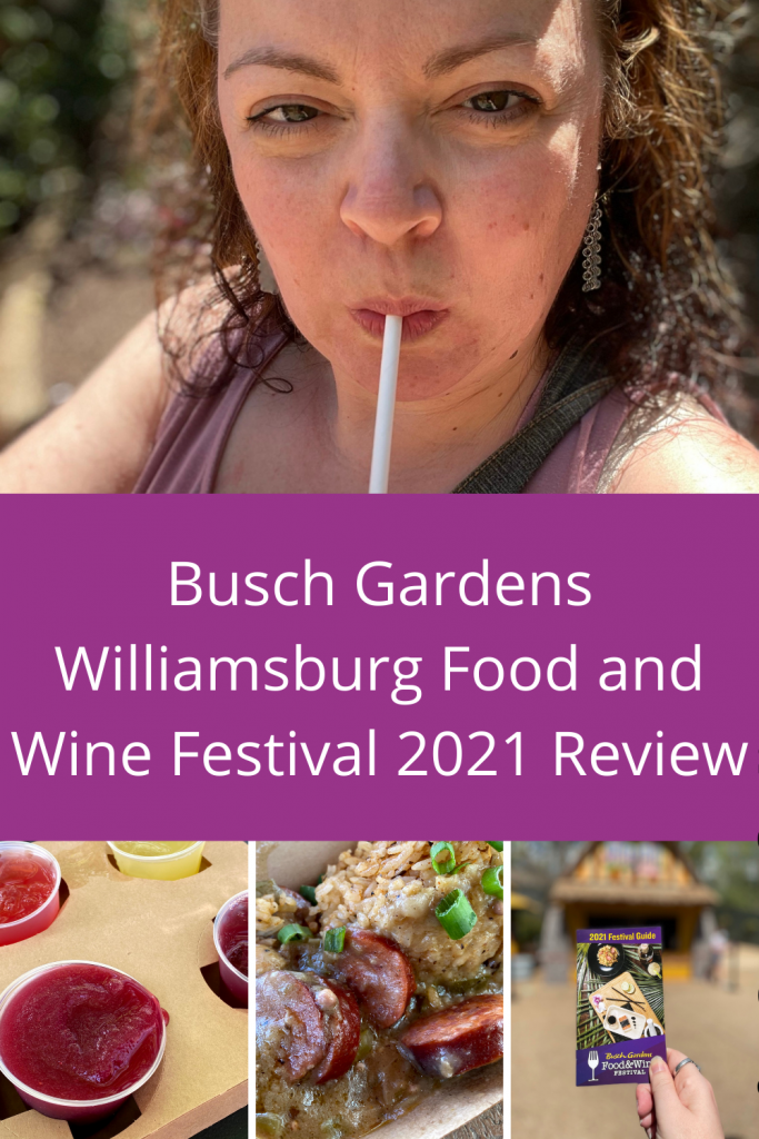 Busch Gardens Williamsburg Food and Wine Festival 2021 Review- If you are considering a trip for 2021 here is everything you need!